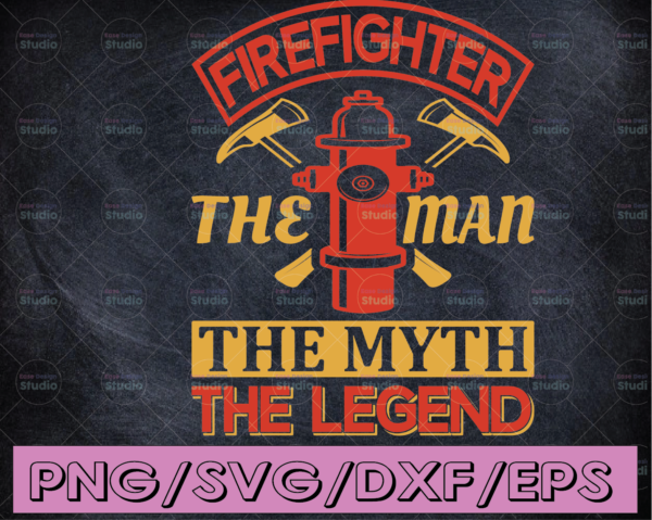 WTMETSY16122020 04 170 Vectorency Firefighter The Man The Myth The Legend firefighter flag svg, fireman svg, fire department svg, thin red line svg, red line svg