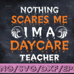WTMETSY16122020 04 230 Vectorency You Can't Scare Me I'm A TeacherSVG Digital DownloadSVG Cut File - Funny Teaching Defined Svg, Teacher Gift