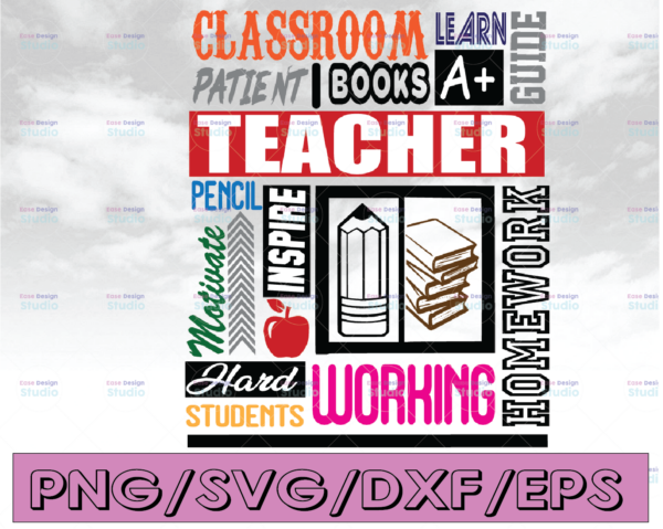 WTMETSY16122020 04 265 Vectorency Teacher collage, Hard student, classroom, Dedicated, Determined, Hard-Working, Committed, etc... (SVG, PDF, PNG Digital File Vector Graphic)
