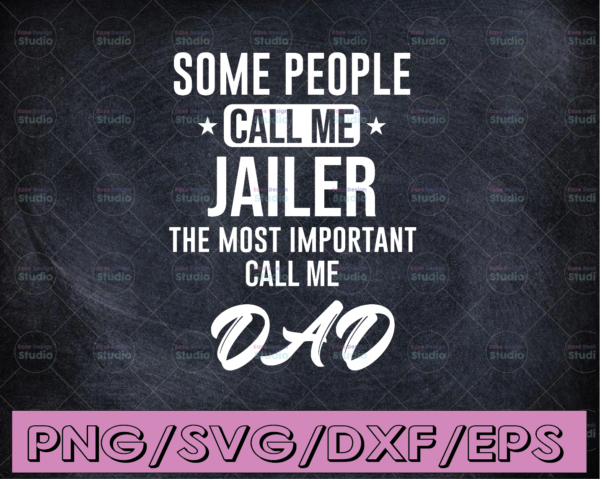 WTMETSY16122020 04 279 Vectorency Some people call me Jailer svg, Police Thin Blue Line SVG |The Blue Lives Matter| Police Life Svg| Police Quotes svg png dxf