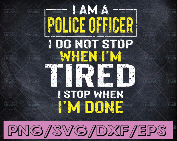 WTMETSY16122020 04 284 Vectorency I am a police officer I do not stop svg, Police Thin Blue Line SVG |The Blue Lives Matter| Police Life Svg| Police Quotes svg png dxf