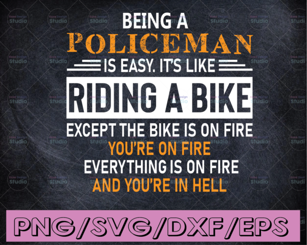 WTMETSY16122020 04 287 Vectorency Being a policeman is easy svg, Police Thin Blue Line SVG  The Blue Lives Matter  Police Life Svg  Police Quotes svg png dxf