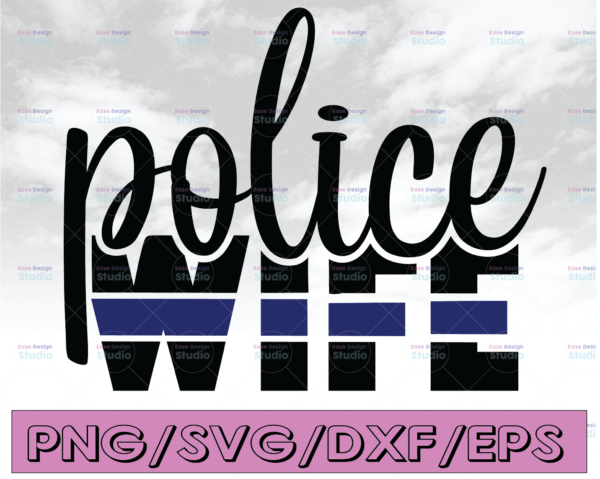 WTMETSY16122020 04 290 Vectorency Police Wife svg, Police Thin Blue Line SVG  The Blue Lives Matter  Police Life Svg  Police Quotes svg png dxf