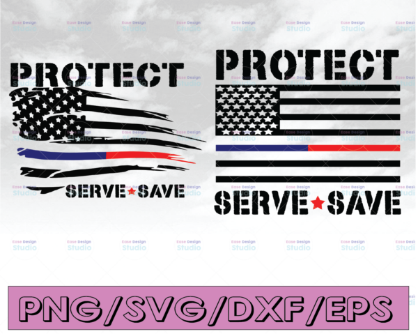WTMETSY16122020 04 300 Vectorency Protect Serve Save svg, Police Thin Blue Line SVG  The Blue Lives Matter  Police Life Svg  Police Quotes svg png dxf