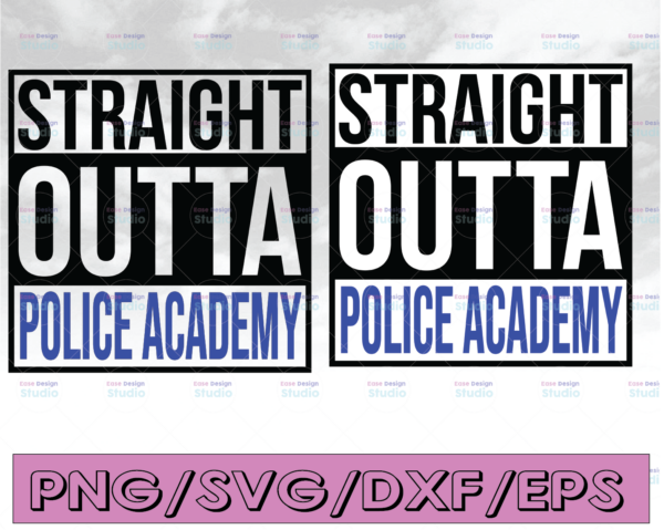 WTMETSY16122020 04 307 Vectorency Straight outta police acedamy svg, Police Thin Blue Line SVG |The Blue Lives Matter| Police Life Svg| Police Quotes svg png dxf