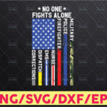 WTMETSY16122020 05 121 Vectorency No One Fights Alone USA Flag Thin Line Military Police Nurse svg png, png files for sublimation, cutting designs downloads, digital download