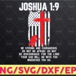 WTMETSY16122020 05 132 Vectorency Firefighter Svg Thin Red Line Bible Verse Svg Joshua 1 9 Be Strong and Courageous, Fireman Svg