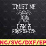WTMETSY16122020 05 133 Vectorency I Am A Firefighter Svg Funny Profession Svg Firefighter