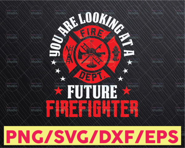 WTMETSY16122020 05 135 Vectorency Funny Firefighter Svg- Gift For Firefighter - You Are Looking At A Future Firefighter