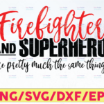 WTMETSY16122020 05 146 Vectorency Firefighter And Superhero Are Pretty Digital Cut File, Print and Cut, PNG, DXF, SVG, Cricut Cut Files