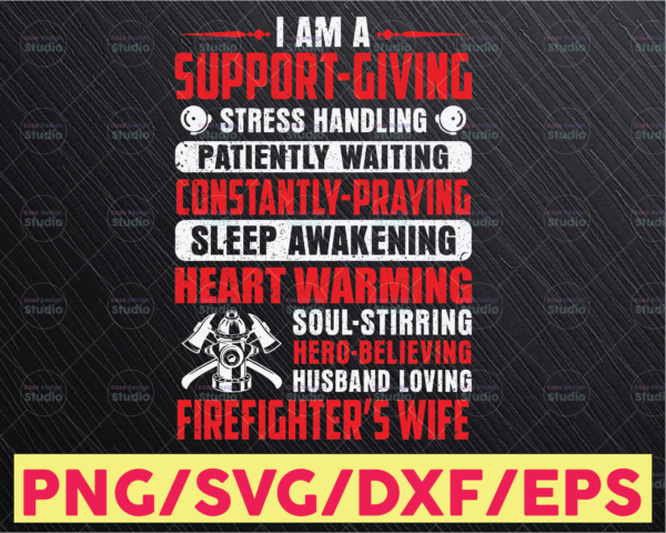 WTMETSY16122020 05 183 Vectorency Firefighter Png Firefighter's Wife I Am A Support Giving Stress Handling Png File