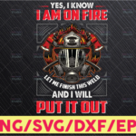 WTMETSY16122020 05 187 Vectorency Welder Png,I know i am on fire Png,Welding Png, Firefighter Png,Digital Download,print,Sublimation