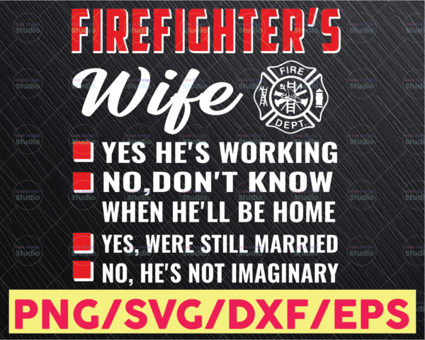 WTMETSY16122020 05 190 Vectorency Firefighter Wife SVG Files ,Fireman Firewoman Support SVG Vector Files ,Firefighter Wife Vector