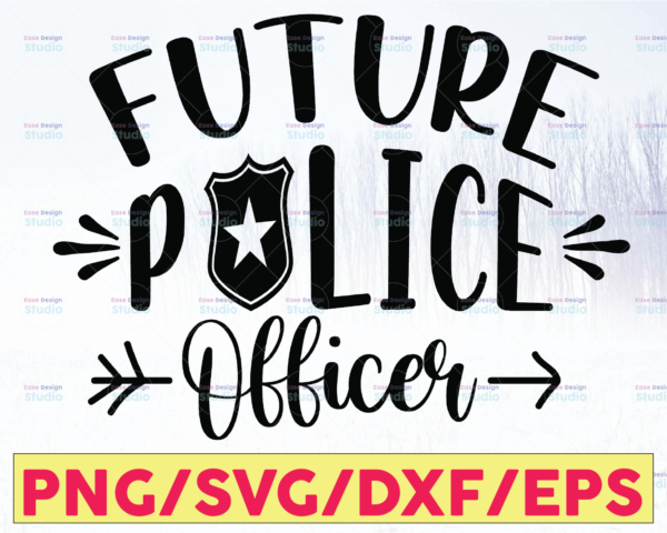 WTMETSY16122020 05 233 Vectorency Future Police Officer SVG Cut Files For Cricut And Silhouette Police Thin Blue Line SVG  The Blue Lives Matter  Police Life Svg