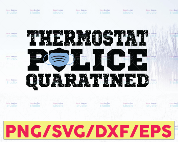 WTMETSY16122020 05 234 Vectorency Thermostat Police Quarantined, Police Thin Blue Line SVG |The Blue Lives Matter| Police Life Svg| Police Quotes svg png dxf