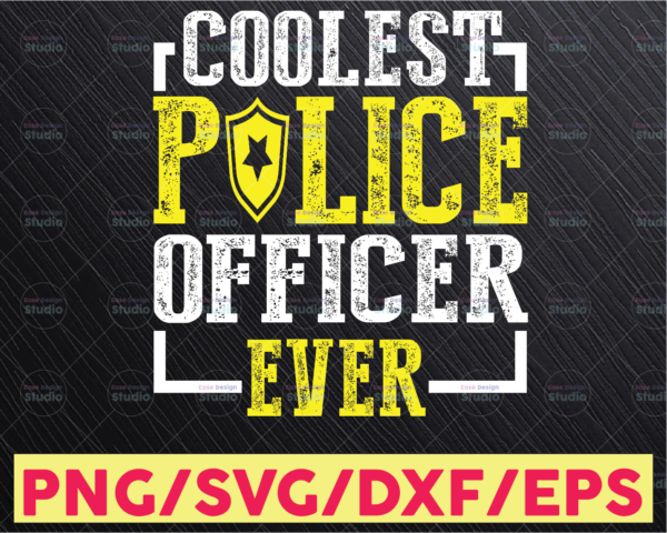 WTMETSY16122020 05 246 Vectorency Coolest Police Officer Ever svg, Police Thin Blue Line SVG |The Blue Lives Matter| Police Life Svg| Police Quotes svg png dxf