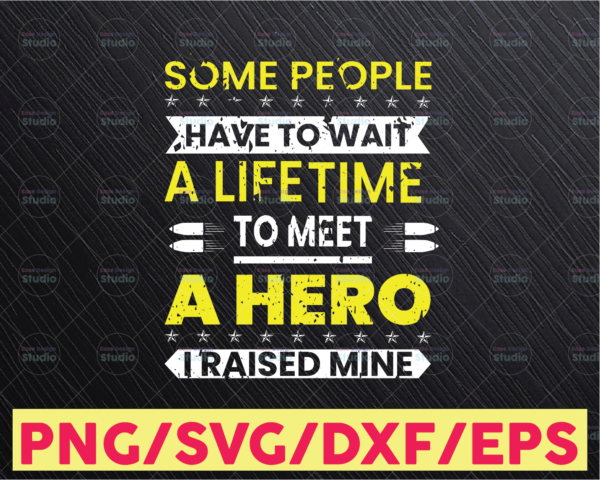 WTMETSY16122020 05 250 Vectorency Some People Have To Wait A Lifetime svg, Police Thin Blue Line SVG  The Blue Lives Matter  Police Life Svg  Police Quotes svg png dxf