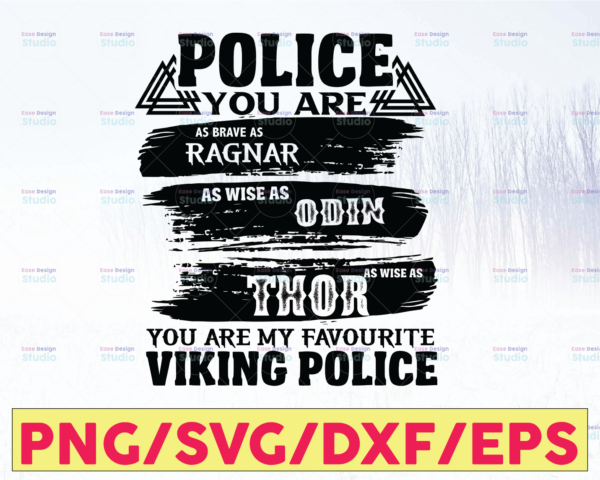 WTMETSY16122020 05 270 Vectorency Police You Are Brave As Ragnar, Favourite Viking Police svg, Police Thin Blue Line SVG |The Blue Lives Matter| Police Life Svg| Police Quote