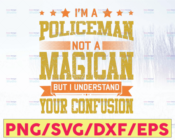 WTMETSY16122020 05 289 Vectorency I'm A Policeman Not A Magican But I Understand Your Confusion svg, Police Thin Blue Line SVG |The Blue Lives Matter| Police Life Svg