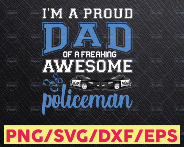 WTMETSY16122020 05 297 Vectorency I'm a proud dad of a freaking awesome policeman svg, Police Thin Blue Line SVG |The Blue Lives Matter| Police Life Svg| Police Quotes