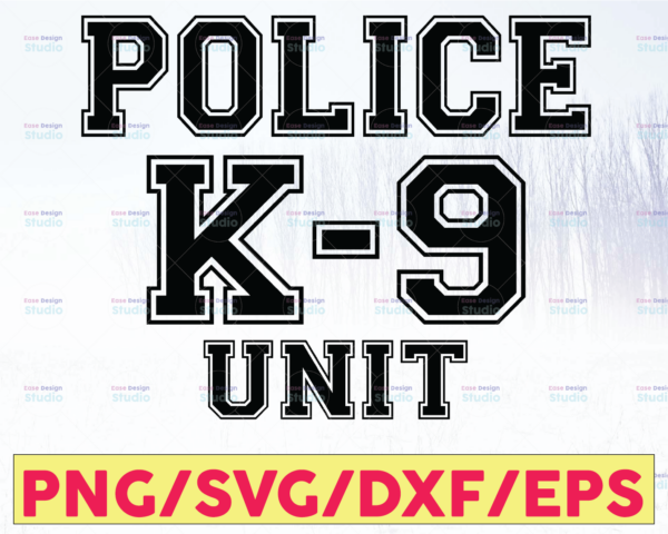 WTMETSY16122020 05 314 Vectorency Police K-9 Unit svg, Police Thin Blue Line SVG |The Blue Lives Matter| Police Life Svg| Police Quotes svg png dxf