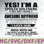 WTMETSY16122020 07 23 Vectorency Yes ! I'm A Spoiled Girlfriend Design, Gift For Boyfriend, Couple Svg, Boyfriend Png,Awesome Girlfriend, Sublimation Design,Instant Download