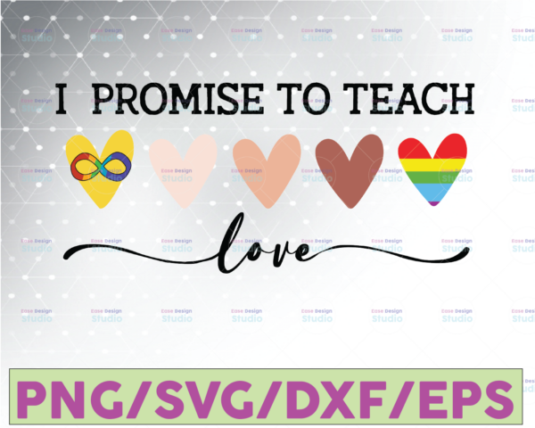 WTMETSY16122020 07 40 Vectorency I Promise To Teach Love LGBT Svg PNG, Melanin Hearts, Rainbow Heart, African Gay Pride, LGBT History Month, Gift for Teachers, Digital File