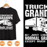 asdfghj Vectorency Trucker Grandpa Just Like A Nomal Grandpa Except Much Cooler Svg, Grandpa svg, Father's day svg,Trucking Quote svg, File For Cricut, Silhouette