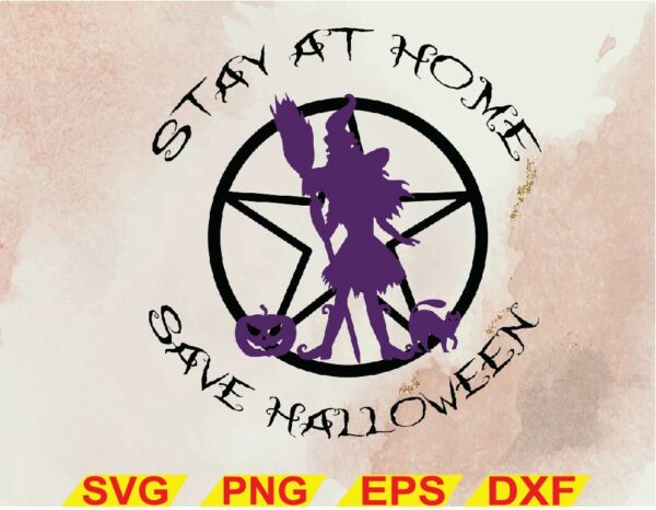 wtm 02 4 Vectorency Stay At Home Save Halloween SVG, Happy Halloween SVG, Witches 2020 SVG Digital Download