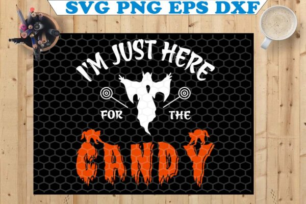 wtm copy 13 Vectorency I'm Just Here For The Candy SVG, Happy Halloween SVG, Cute Halloween SVG, Halloween SVG, Halloween Funny SVG, Halloween Party