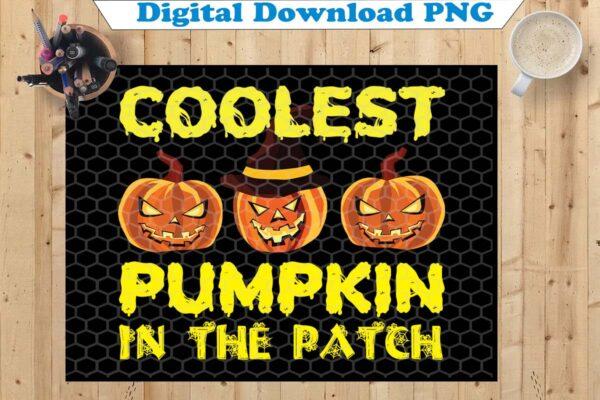 wtm copy 26 Vectorency Coolest Pumpkin In The Patch PNG, Funny Halloween PNG, Halloween PNG, PNG Printable, Instant Download, Pumpkin Halloween Gift Ideas