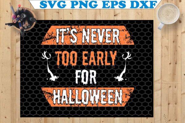 wtm copy 53 Vectorency Skull Halloween SVG, It's Never Too Early For Halloween SVG, Skull Halloween Shirt SVG, Halloween Party, Goth Halloween, Instant Download