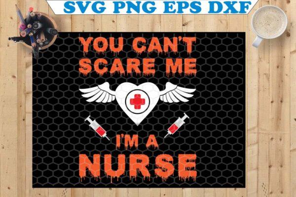 wtm copy 54 Vectorency Halloween SVG for Nurses, You Can't Scare Me, I'm a Nurse, Halloween Shirt Iron on Transfer Printable Design, Nurse SVG, Halloween Clipart