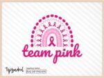Breast Cancer svg team pink rainbow svg