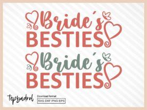 Bride's Besties SVG