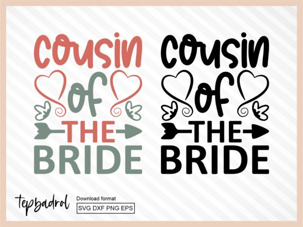 Cousin of the Bride SVG