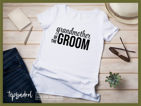 Grandmother of the Groom SVG file
