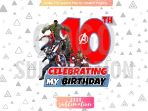 Marvel Avengers Celebrating My 10th Birthday T-Shirt Design PNG