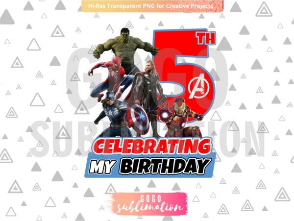 Marvel Avengers Celebrating My 5th Birthday T-Shirt Design PNG