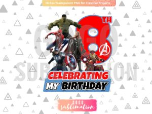 Marvel Avengers Celebrating My 8th Birthday T-Shirt Design PNG
