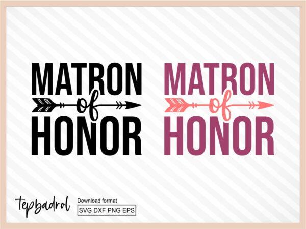 Matron of Honor SVG
