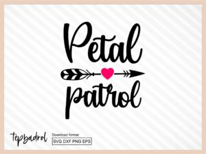 Petal Patrol Svg