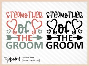 Stepmother of the Groom SVG