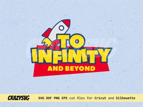 to Infinity and Beyond svg toy story
